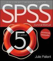 The SPSS Survival Guide by Julie Pallant (Spiral bound, 2013)