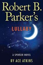 Robert B. Parker's Lullaby (Spenser)
