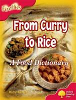 Oxford Reading Tree: Level 4: Fireflies: from Curry to Rice: a Food...