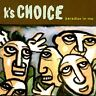 Paradise in Me by K's Choice (CD, Aug-1996, Sony Music Distribution (USA))