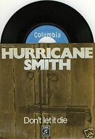 "HURRICANE SMITH Don't Let It Die 7""-Single"