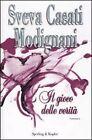 S.C.MODIGLIANI- IL GIOCO DELLE VERITA -SPERLING&KUPFER