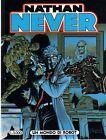 Nathan Never 73 Un mondo di robot ORIGINALE del 6-1997