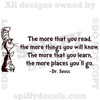 DR SEUSS MORE THAT YOU READ YOU KNOW CAT IN HAT Quote Vinyl Wall Decal Sticker