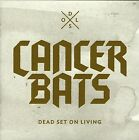 CANCER BATS-Dead Set On Living 2012 CD-BRAND NEW
