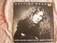 Vinyl-LP - BETTINA WEGNER - Wenn meine Lieder nicht mehr stimmen - CBS 84523