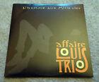 L'AFFAIRE LOUIS TRIO L'homme Aux Mille Vies promo cd single 2 titres