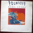 Michel POLNAREFF Kama - Sutra 45t. vinyl POLNAREFF
