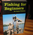 Fishing for Beginners - Lance Wedlick Vintage edn 1981