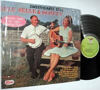 Lulu Belle & Scotty SWEETHEARTS STILL green label LP
