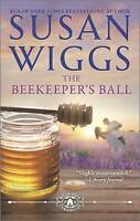 NEW The Beekeeper's Ball (The Bella Vista Chronicles) by Susan Wiggs