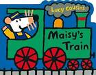 NEW Maisy's Train: A Maisy Shaped Board Book by Lucy Cousins