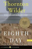 NEW The Eighth Day: A Novel by Thornton Wilder