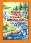 NEW River of Hands by Sharon Kirsh