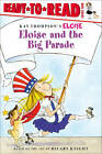 NEW Eloise and the Big Parade by Kay Thompson