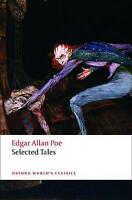 NEW Selected Tales (Oxford World's Classics) by Edgar Allan Poe