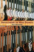 NEW Understanding the Music Business by Richard Weissman