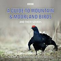 NEW A Guide To Mountain And Moorland Birds And Their Sounds by Brett Westwood