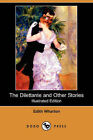 NEW The Dilettante and Other Stories (Illustrated Edition) (Dodo Press)