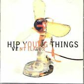Hip Young Things - Ventilator (2000)  Limited 2CD  NEW/SEALED  SPEEDYPOST