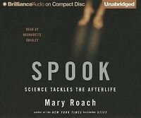 NEW Spook: Science Tackles the Afterlife by Mary Roach