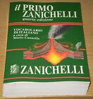 IL PRIMO ZANICHELLI 4° edizione ZANICHELLI Vocabolario di Italiano CANNELLA