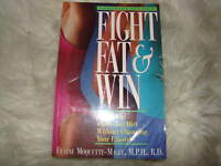 Fight Fat & Win! by Elaine Magee, Elaine Moquette-Ma...Diet weight loss book