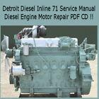 Detroit Diesel Inline Series 71 Service Manual Diesel Engine Truck Bus PDF CD