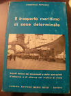 (PRL) ANTIQUE BOOK RARO 1966 LIBRO ANTICO VINTAGE LIVRE TRASPORTO MARITTIMO COSE