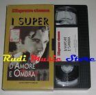 film VHS D'AMORE E OMBRA A. Banderas CARTONATA L'ESPRESSO 1994 (F21 **) no dvd