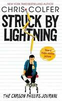 Struck by Lightning: The Carson Phillips Journal by Chris Colfer (Paperback,...