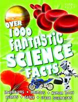 Over 1000 Fantastic Science Facts by Miles Kelly Publishing Ltd (Paperback, 201…