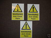 ANTI CLIMB PAINT STICKERS*SET OF 3*Self adh.external.A5