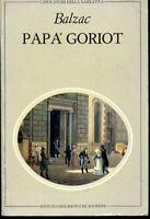 PAPA' GORIOT * De Balzac - Ediz 1982