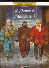 Chemins deMalefosse 3. La vallée de misère DERMAUT 1986