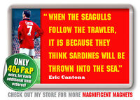 Eric Cantona - Manchester Football Quote Fridge Magnet