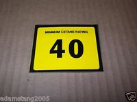 NEW GILBARCO MARCONI 40 MINIMUM CETANE RATING SIGN DISPLAY DECAL