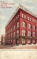Vintage Postcard,The Power House of the Fur Trade, FC Taylor & Co, St. Louis, MO