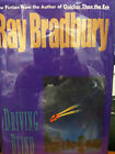 SIGNED RAY BRADBURY AS NEW IN DJ. FIRST DRIVING BLIND