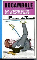 ROCAMBOLE La vendetta di Baccarat * Du Terrail Ponson - 1a Ediz 1966