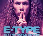 E-Type - Set the world on fire 1