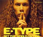 E-Type - Set the world on fire 2