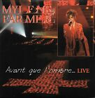 MYLENE FARMER - Avant que l'ombre...Live