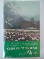 GUIDE DU NATURALISTE DANS LES ALPES  - collectif / 1972
