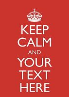 """Large A3 Personalised Keep Calm and """"Add your own Text""""  Poster Wedding Gift"""