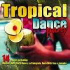 Tropical Dance Party, Various Artists, Good CD
