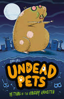 Return of the Hungry Hamster (Undead Pets), Hay, Sam