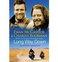 Long Way Down, Ewan McGregor, Charley Boorman