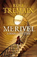 Merivel: A Man of His Time, Tremain, Rose