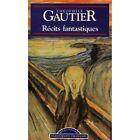 Récits fantastiques / Gautier, Théophile / Réf: 31942